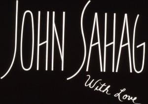 John Sahag With Love